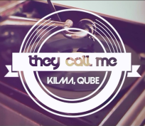 They Call Me - Kilma, Qube (Free download)