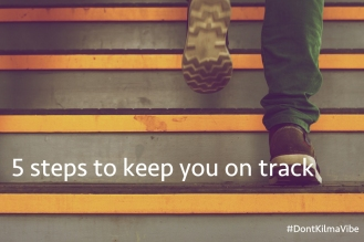The 5 steps to keep you on track