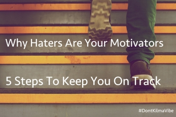 Why Haters Are Your Motivators