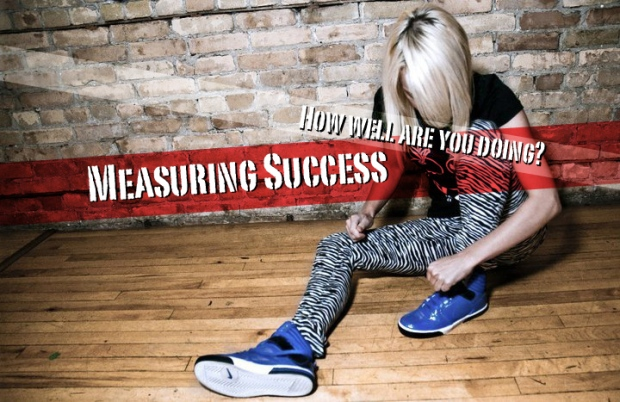 Measuring Success how well are you doing?