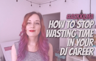 How to save time in your dj career #AskKilma