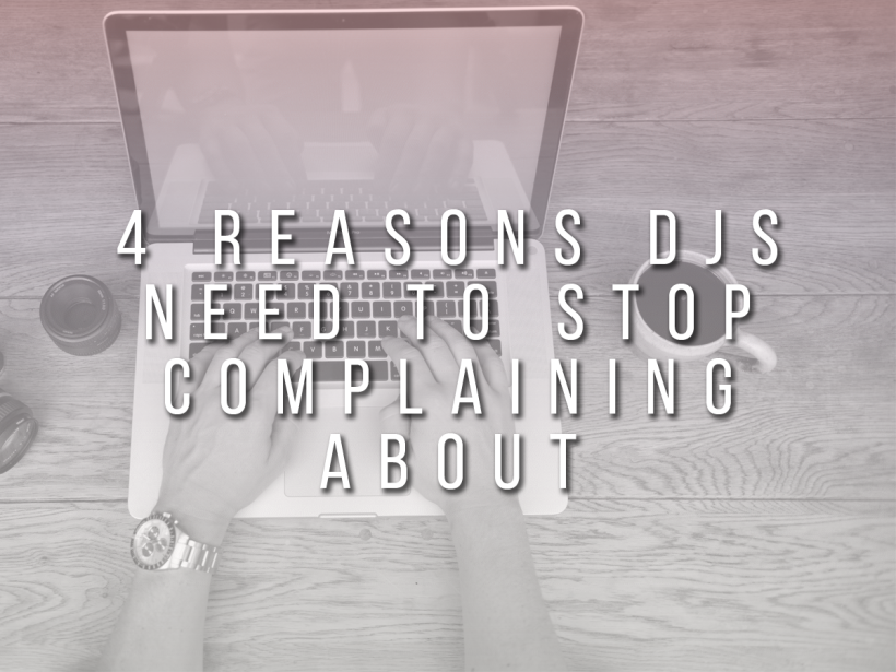 4 Reasons DJs Need To STOP Complaining About SoundCloud!